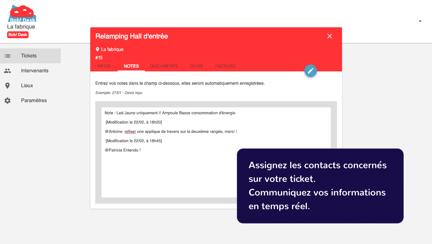 Logiciel de maintenance Bob! Desk - faire vos demandes de maintenance vous prend une minute, communiquez en temps réel toutes vos informations aux contacts assignés au ticket - copie d'écran